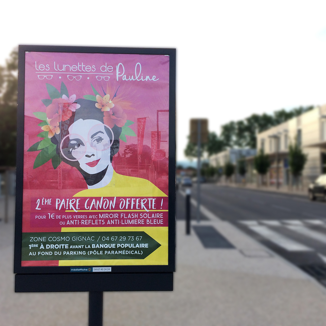 Orizuru | Graphiste webdesigner | Les lunettes de Pauline - Campagne d'affichage Juin - Situation sur place